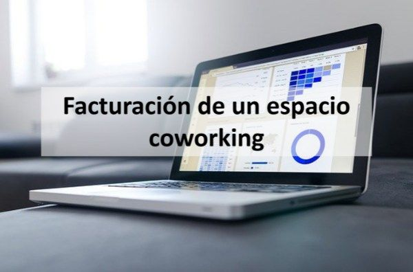 Facturación de un espacio coworking